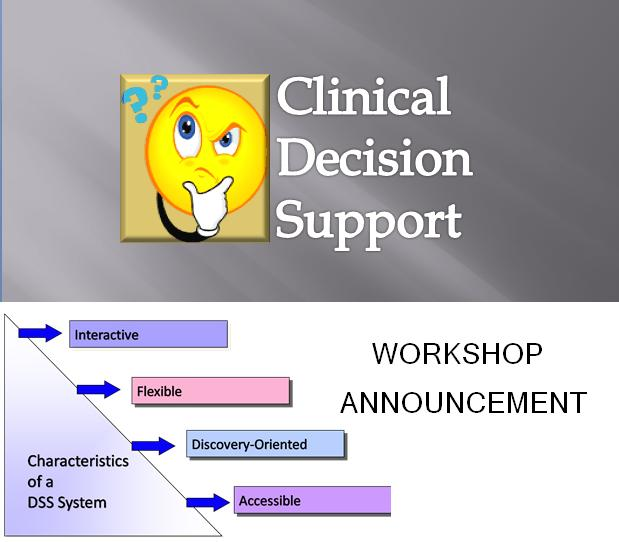 "The announcement of workshop on ""Clinical Decision Support Systems in nursing"""
