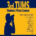 The 3rd TUMS Students Photo Contest